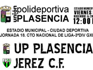 UP Plasencia y Jerez CF lucharán por reivindicarse